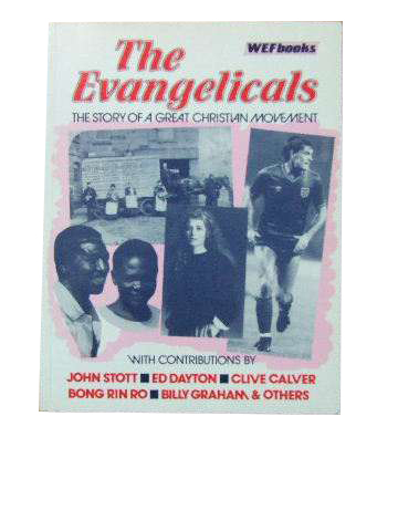 Image for The Evangelicals  The story of a great Christian movement
