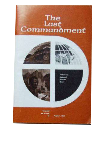 Image for The Last Commandment  A Missionary Cantata of the Risen Christ