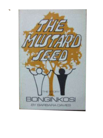 Image for The Mustard Seed - the story of Bonginkosi.
