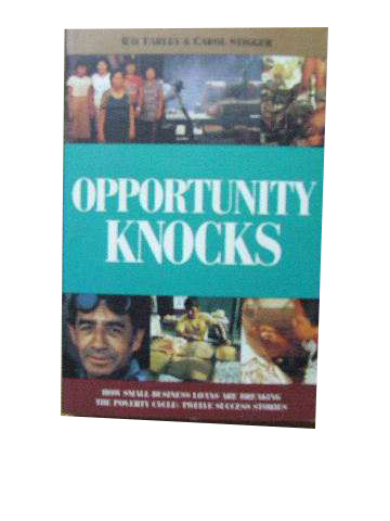 Image for Opportunity Knocks  How small business loans are breaking the poverty cycle: twelve success stories