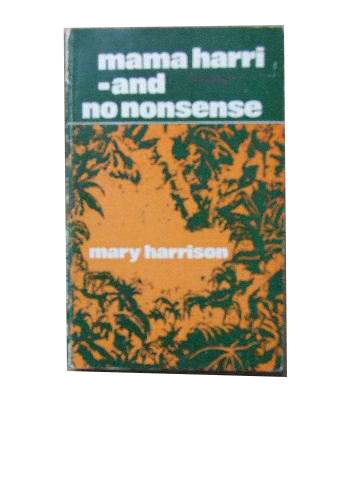 Image for Mama Harri - and no nonsense  Missionary memories of a Congo casualty