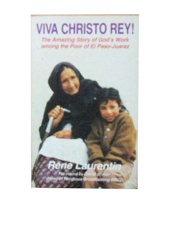 Image for Viva Christo Rey  The amazing story of God's work among the poor of El Paso-Juarez