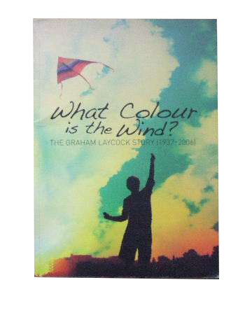 Image for What Colour is the Wind?  The Graham Laycock story 1937-2006