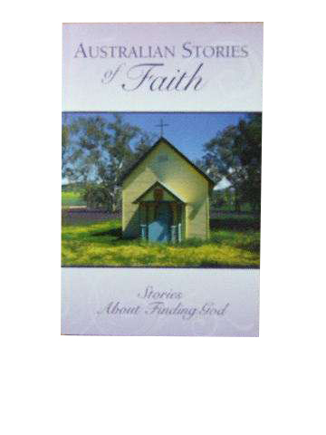Image for Australian Stories of Faith  Stories about finding God