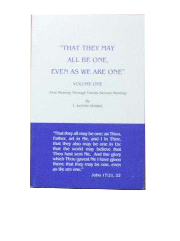 Image for That they all may be one, even as we are one - Volume One  (First meeting through twenty-second meeting)