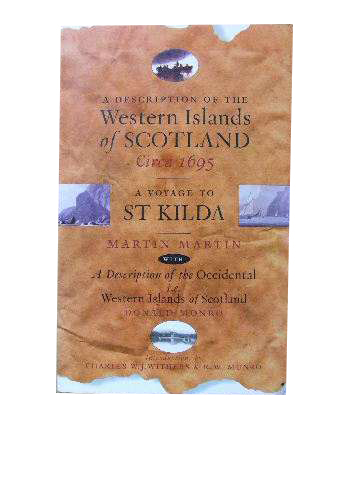 Image for A Description of the Western Islands of Scotland Circa 1695 / A Voyage to St Kilda / A Description of the Occidental i.e. Western Islands of Scotland.