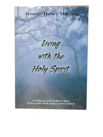 Image for Living with the Holy Spirit  Studies in the Holy Spirit  (compiled and edited by Bruce Thornton)