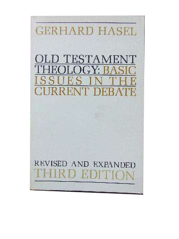 Image for Old Testament Theology: Basic Issues in the Current Debate.