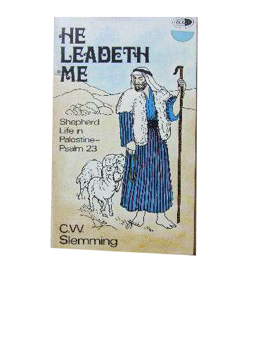 Image for He Leadeth Me  Shepherd Life in Palestine - Psalm 23