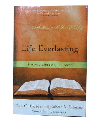 Image for Life Everlasting  The unfolding story of heaven