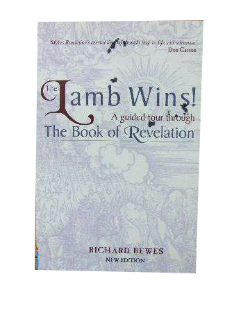 Image for The Lamb Wins!  A Guided Tour Through the Book of Revelation.