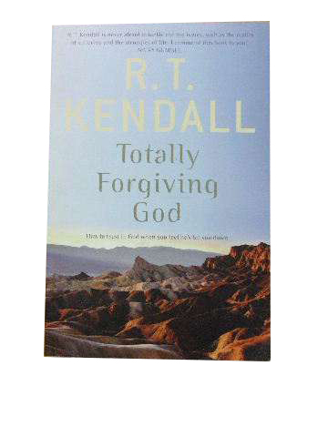 Image for Totally Forgiving God  How to trust in God when you feel he's let you down