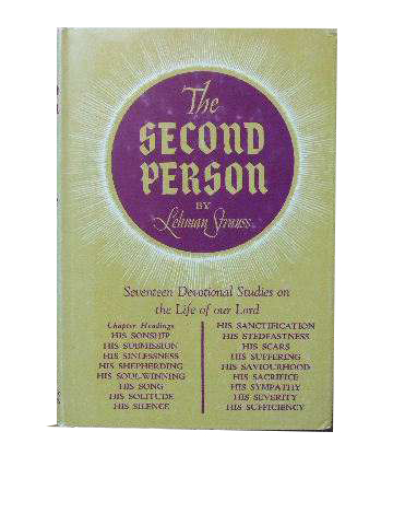 Image for The Second Person  17 Devotional Studies on the Life of our Lord