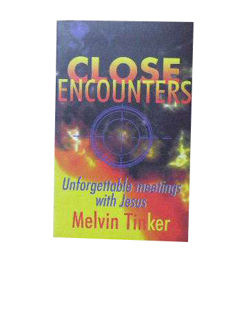 Image for Close Encounters  Unforgettable meetings with Jesus