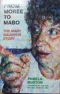Image for From Moree to Mabo - the Mary Gaudron Story.