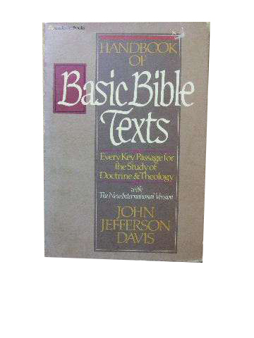 Image for Handbook of Basic Bible Texts  Every Key Passage for the Study of Doctrine and Theology with the New International Version