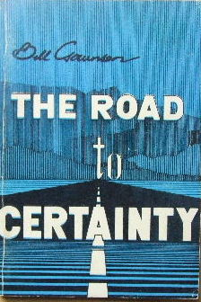 Image for The Road to Certainty.