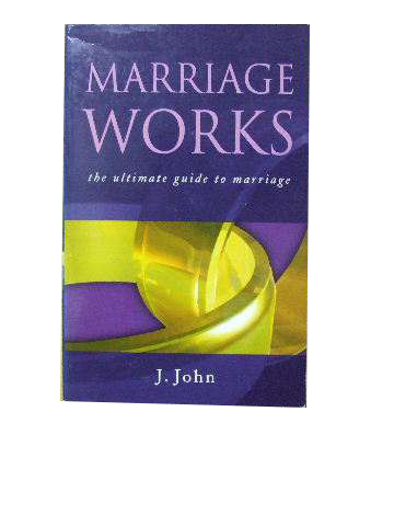 Image for Marriage Works  The ultimate guide to marriage