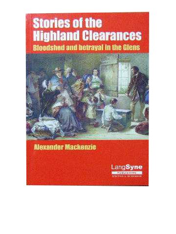 Image for Stories of the Highland Clearances - Bloodshed and Betrayal in the Glens.