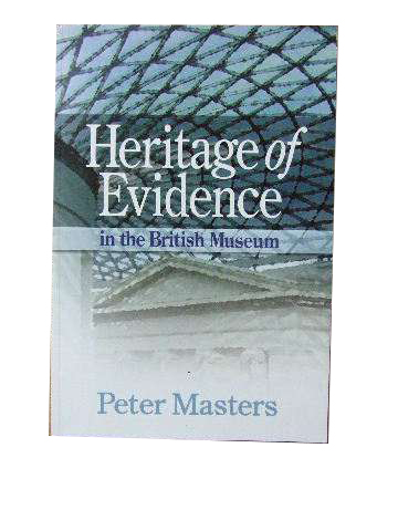 Image for Heritage of Evidence in the British Museum.