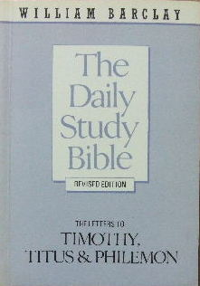 Image for The Letters to Timothy, Titus and Philemon  (The Daily Study Bible)