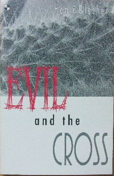 Image for Evil and the Cross  Christian Thought and the Problem of Evil