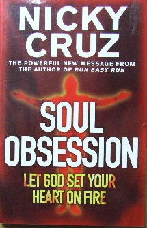 Image for Soul Obsession  Let God set your heart on fire