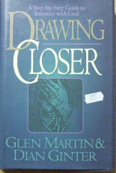 Image for Drawing Closer - a step by step guide to intimacy with God.