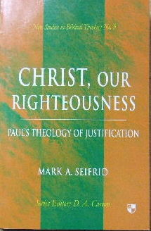 Image for Christ, Our Righteousness  (New Studies In Biblical Theology No.9)