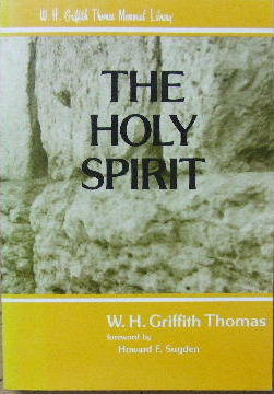 Image for The Holy Spirit  (W.H. Griffith Thomas Memorial Library)