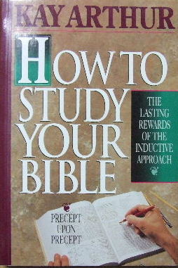 Image for How To Study Your Bible  The lasting rewards of the inductive method
