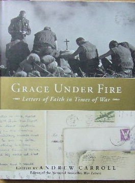 Image for Grace Under Fire - Letters of faith in times of war.