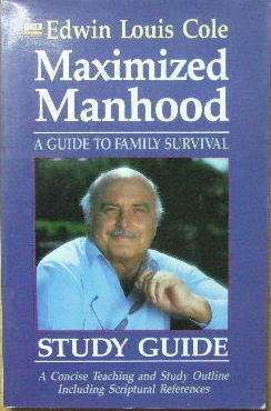 Image for Maximised Manhood - a guide to family survival. Study Guide.