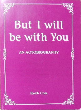 Image for But I will be with You - an autobiography.