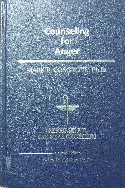 Image for Counselling for Anger  (Resources for Christian Counselling series, volume 16)