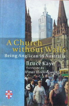 Image for A Church Without Walls  Being Anglican in Australia