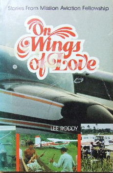 Image for On Wings of Love - stories from Mission Aviation Fellowship.