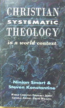 Image for Christian Systematic Theology in a world context  (World Christian Theology series)