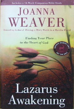 Image for Lazarus Awakening - finding your place in the heart of God.