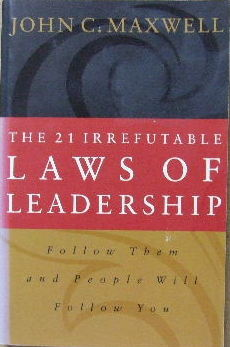 Image for The 21 Irrefutable Laws of Leadership.