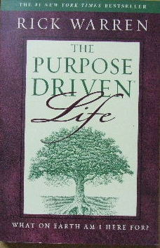 Image for The Purpose Driven Life  What on earth am I here for?