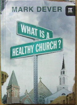 Image for What Is A Healthy Church?