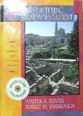 Image for Encountering the New Testament,: A Historical and Theological Survey   (Encountering Biblical Studies series)