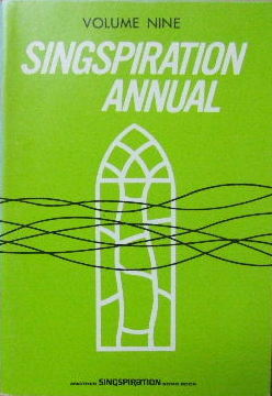 Image for Singspiration Annual Volume Nine.