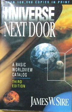 Image for The Universe Next Door  A Basic Worldview Catalog