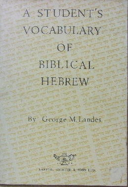 Image for A Student's Vocabulary of Biblical Hebrew  Listed According to Frequency and Cognate