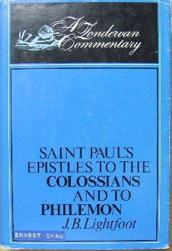 Image for St Paul's Epistles to the Colossians and to Philemon  A Revised Text with Introduction, Notes and Dissertation