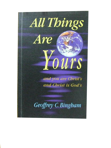 Image for All Things Are Yours  And you are Christ's and Christ's is God's