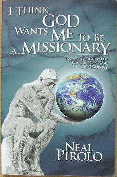 Image for I think God wants me to be a Missionary  Issues to deal with long before you say goodbye