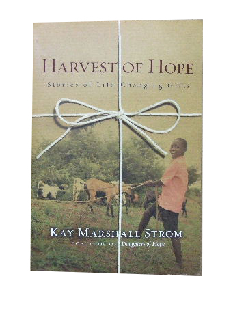Image for Harvest of Hope  Stories of life-changing gifts